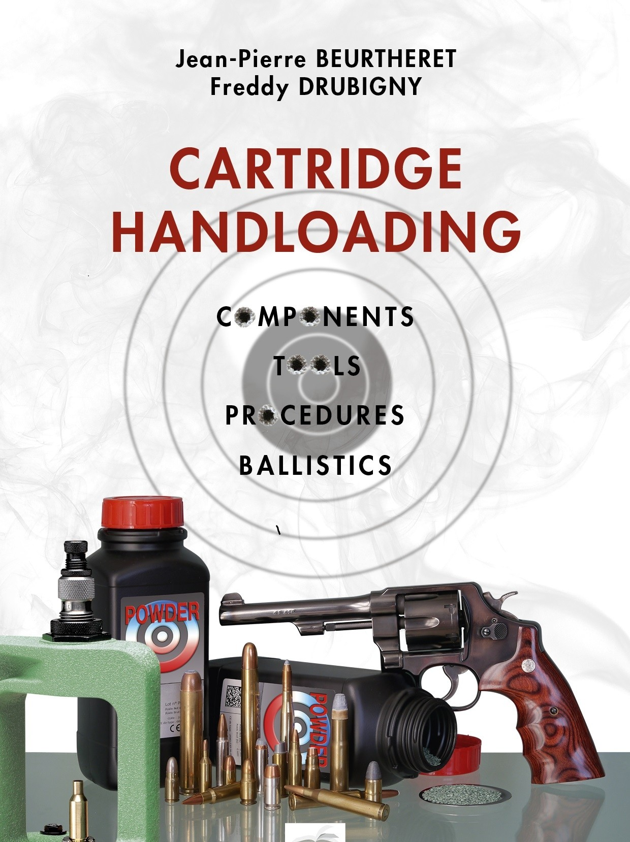 Cartridge Handloading Jean-Pierre Beurtheret / Freddy Drubigny in English