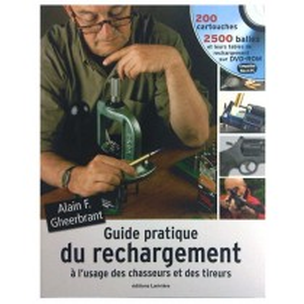 Guide Pratique Du Rechargement+DVD